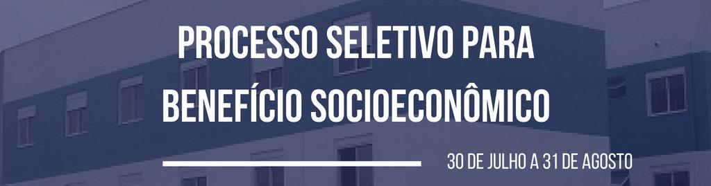Banner horizontal colorido em fundo azul com o texto: processo seletivo para benefício socioeconômico. de 30 de julho a 31 de agosto