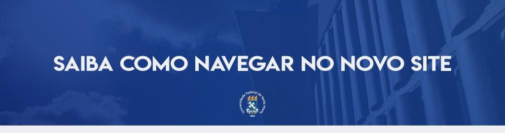 Banner horizontal de fundo azul com o texto: saiba como navegar no novo site