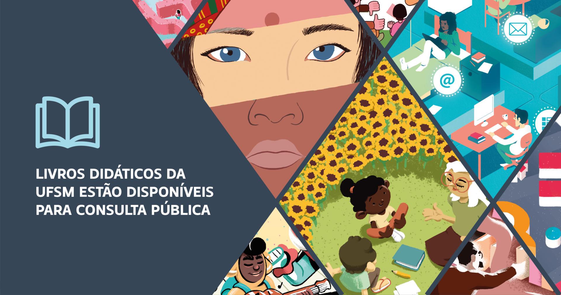 """Arte horizontal colorida com desenhos variados e a frase """"Livros didáticos da UFSM estão disponíveis para consulta pública"""""""