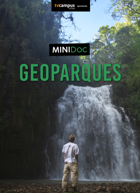 Arte vertical colorida com o título do doc e logo da tv campus sobre foto de um homem de costas olhando para uma cachoeira