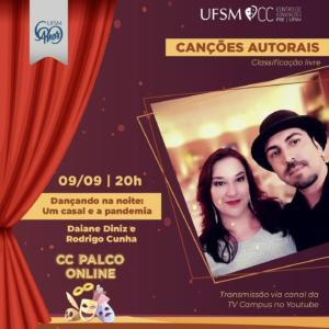 Card C Palco Online Dançando na noite: um casal e uma Pandemia no dia 9/9, às 20h no YouTube da TV Campus