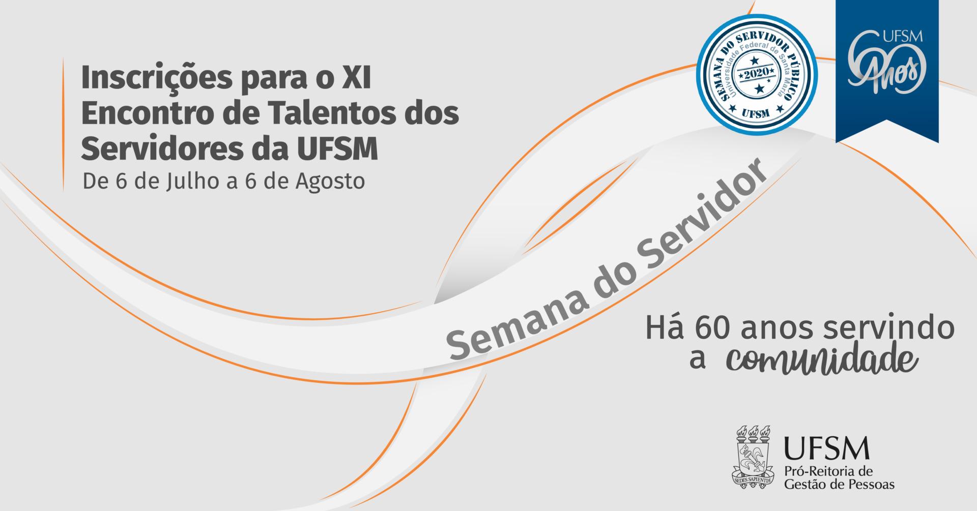 Inscrições para o 11º Encontro de Talentos dos Servidores da UFSM