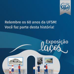 Imagem azul com ilustração de pessoas vendo quadros em uma exposição de arte e texto: Relembre os 60 anos da UFSM! Você faz parte desta história!