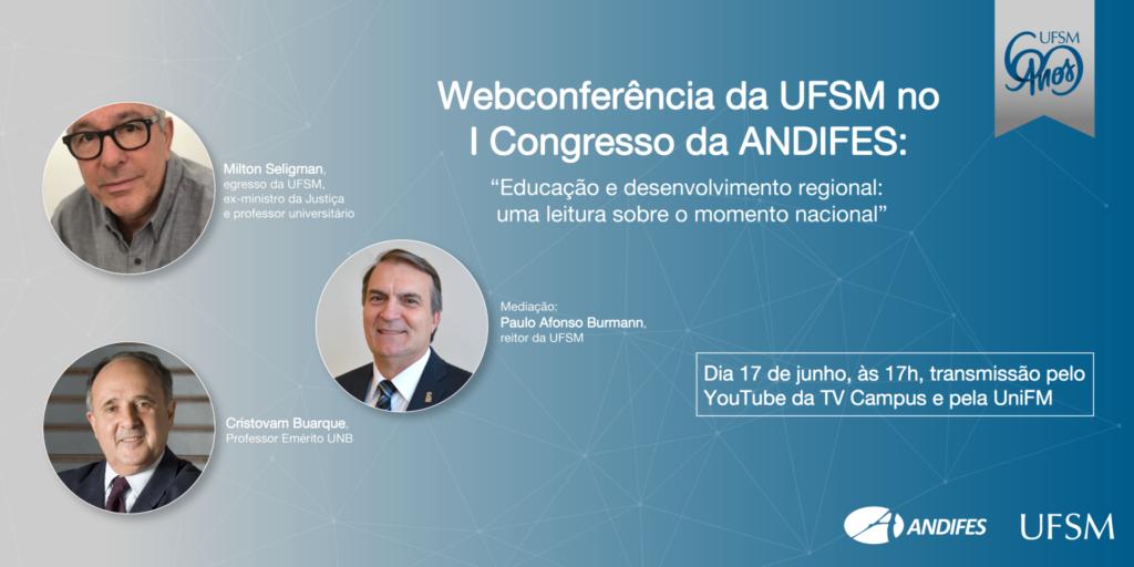 Webconferência da UFSM no I Congresso da Andifes
