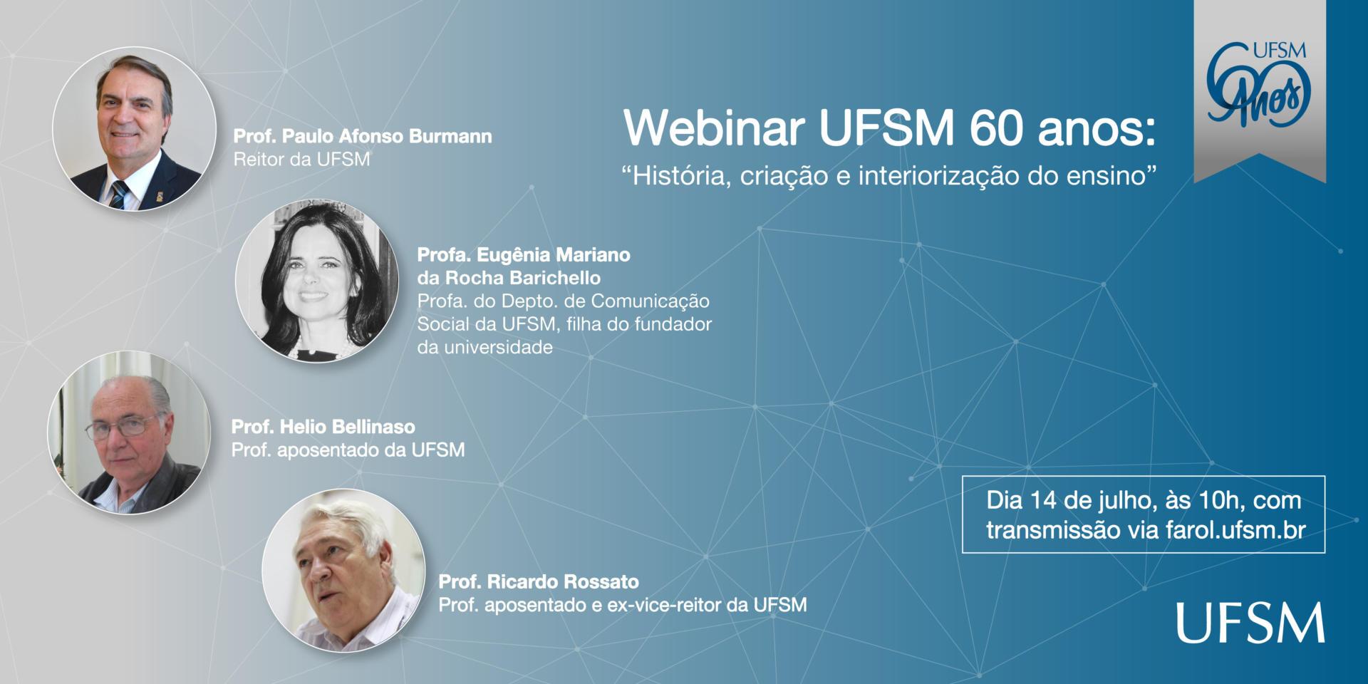 Webinar UFSM 60 anos: criação, história e interiorização do ensino
