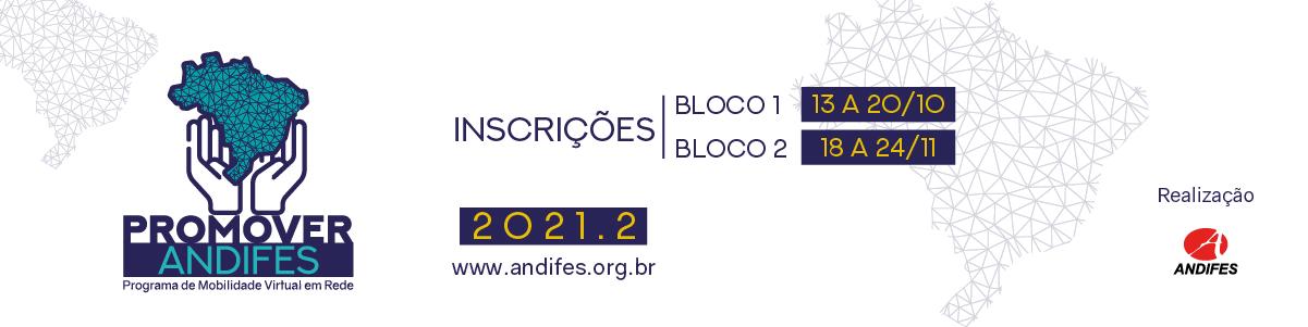 Banner branco com ilustração azul do Brasil e texto: Promover Andifes. Inscrições. Bloco 1: 13 a 20/10. Bloco 2: 18 a 24/11. 2021.2