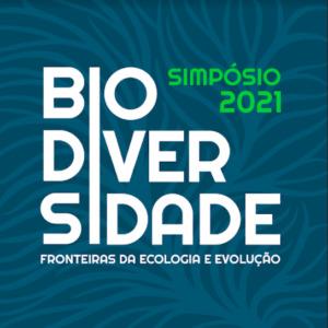 Cartaz com fundo verde e letras brancas escrito Simpósio 2021 Biodiversidade fronteiras da ecologia e evolução