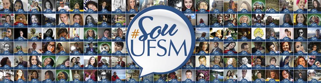 """Fundo com várias fotos de pessoas com a tag """"Sou UFSM"""". Na frente, logo, imitando um balão de fala, com a #SouUFSM"""""""