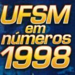UFSM em Números 1998