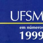 UFSM em Números 1999