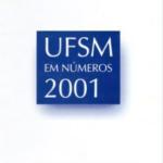 UFSM em Números 2001