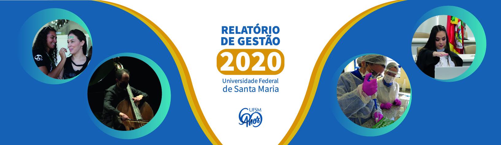 Relatório de gestão 2020 Universidade Federal de Santa Maria