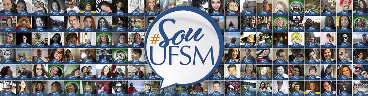 Arte na horizontal da campanha Sou UFSM, com a logo centralizada com fundo branca e letras azuis, formando uma balão de fala. Ao fundo da logo, fotos pequenas de vários apoiadores que aderiram a campanha utilizando o filtro #SouUFSM nas redes sociais.