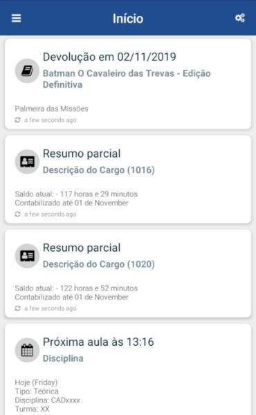 Captura de tela da tela de início do aplicativo, que contém informações como devolução de livros, horário da próxima aula, cardápio do RU listados em fila.