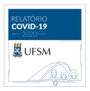 Capa do Relatório COVID-19 UFSM 2020