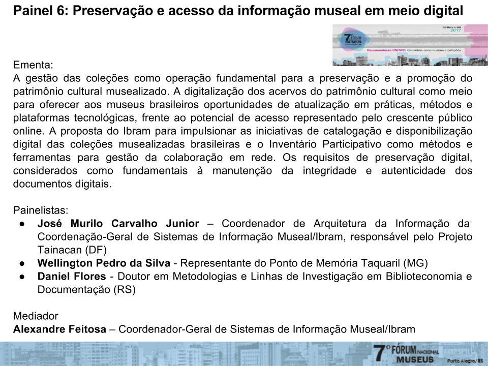 7FNM PAINEL 6 - Preservação e acesso da informação museal em meio digital 1