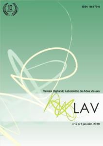 """Capa da revista em vertical com as escritas """"Revista Digital  do Laboratório de Artes Visuais"""" - LAV - volume 12, número 1, janeiro/abril  de 2019. Fundo verde em degradê ao branco."""