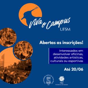 """Cartaz vertical em formato quadrado e colorido de abertura das inscrições """"Viva o campus"""" segundo semestre."""