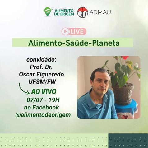 Card na cor branca de divulgação do evento Alimento-Saúde-Planeta, com a foto do Prof. Dr Oscar Figueredo, que será palestrante no evento.