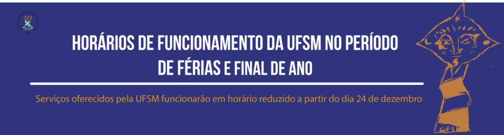 Conforme a Portaria N. 92. 024, assinada pelo reitor Paulo Afonso Burmann, durante o período de 24 de dezembro até 22 de fevereiro de 2019, o horário de atendimento externo da Reitoria, bem como dos demais órgãos administrativos da Universidade, passa a ser das 7h30 às 13h30.