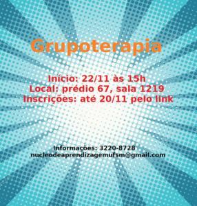 Grupoterapia 22/11 às 15h, sala 1219 do prédio 67