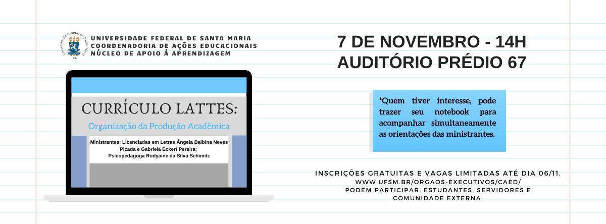 """Curso """"Currículo Lattes: organização da produção acadêmica"""