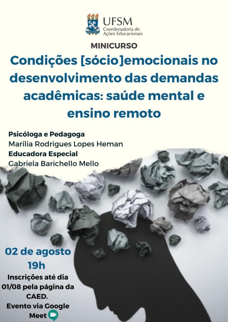 cartaz do evento Condições sócioemocionais no desenvolvimento das demandas acadêmicas: saúde mental e ensino remoto