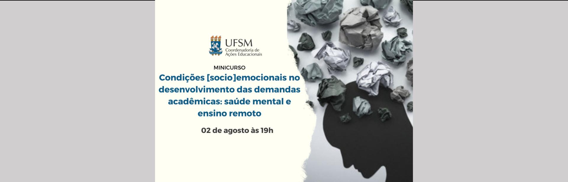 Condições sócioemocionais no desenvolvimento das demandas acadêmicas: saúde mental e ensino remoto