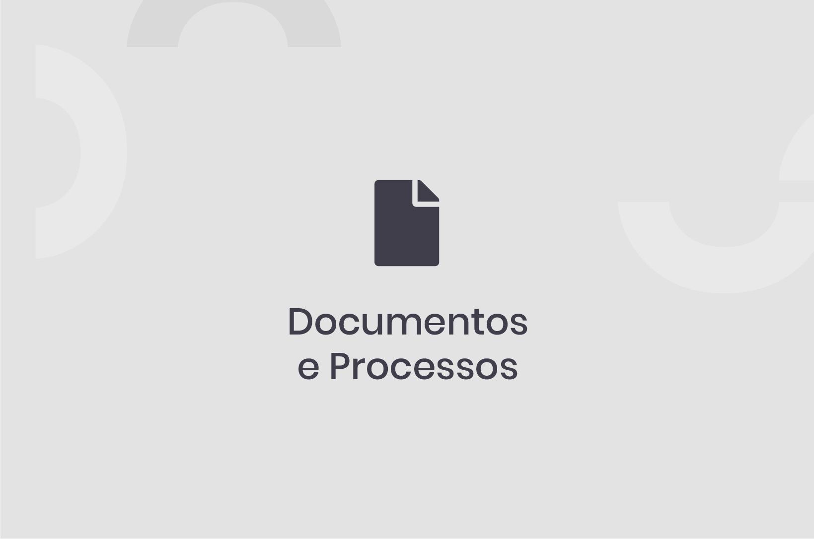 Documentos e Processos