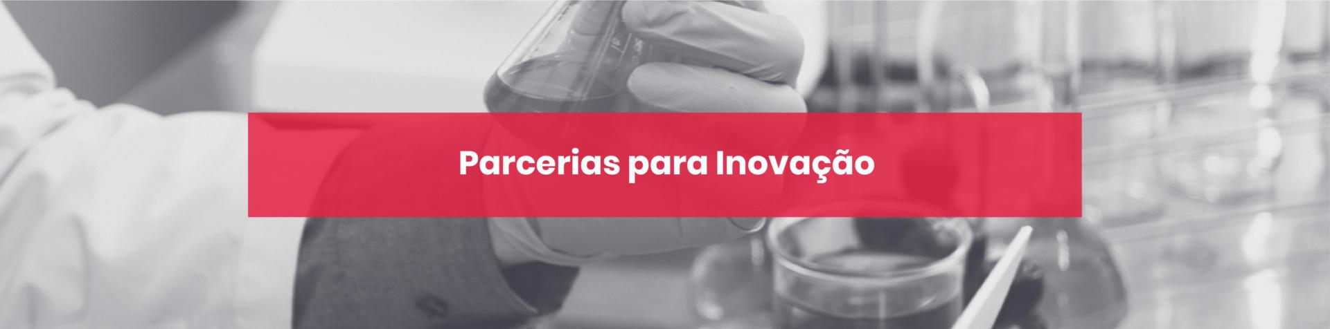 Parcerias para Inovação