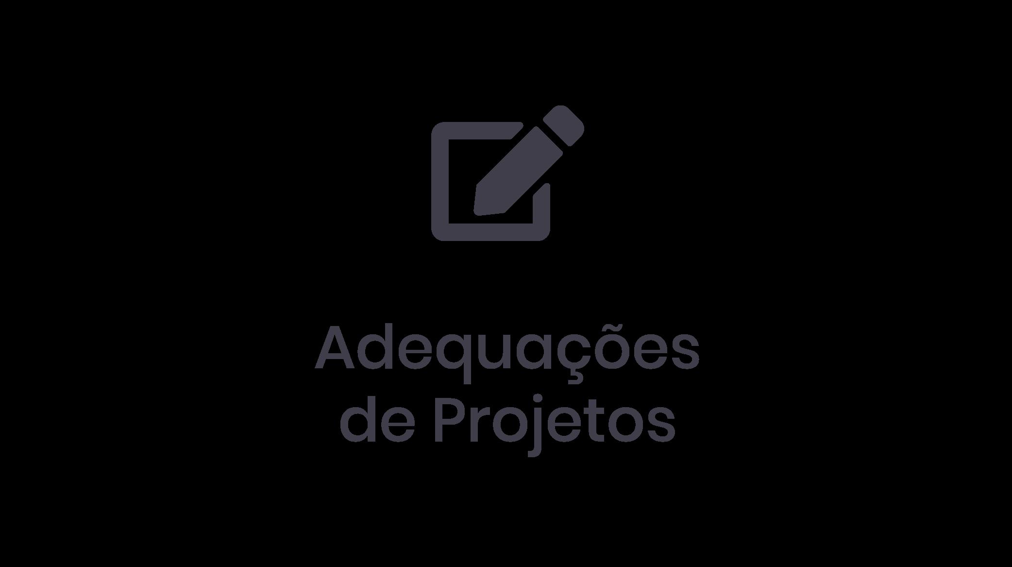 Adequações de Projetos