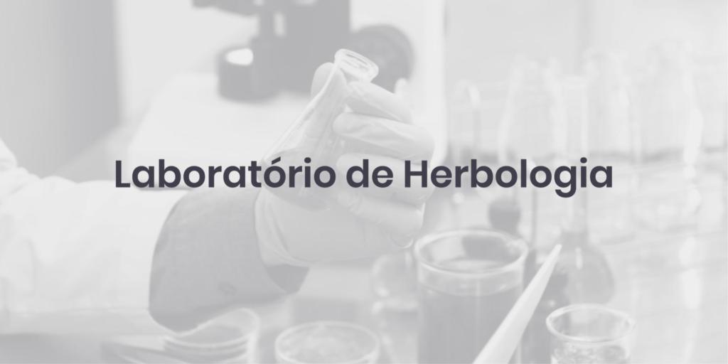 Laboratório de Herbologia