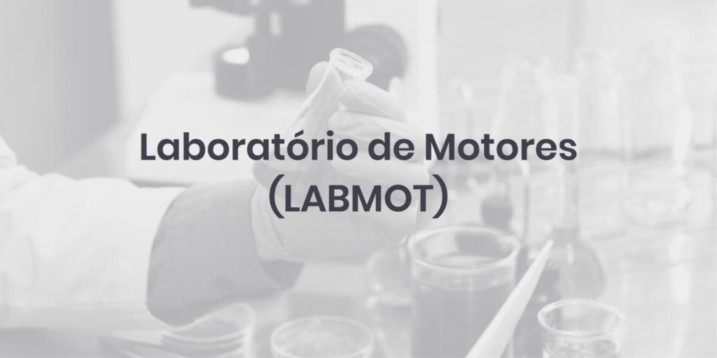 Laboratório de Motores (LABMOT)