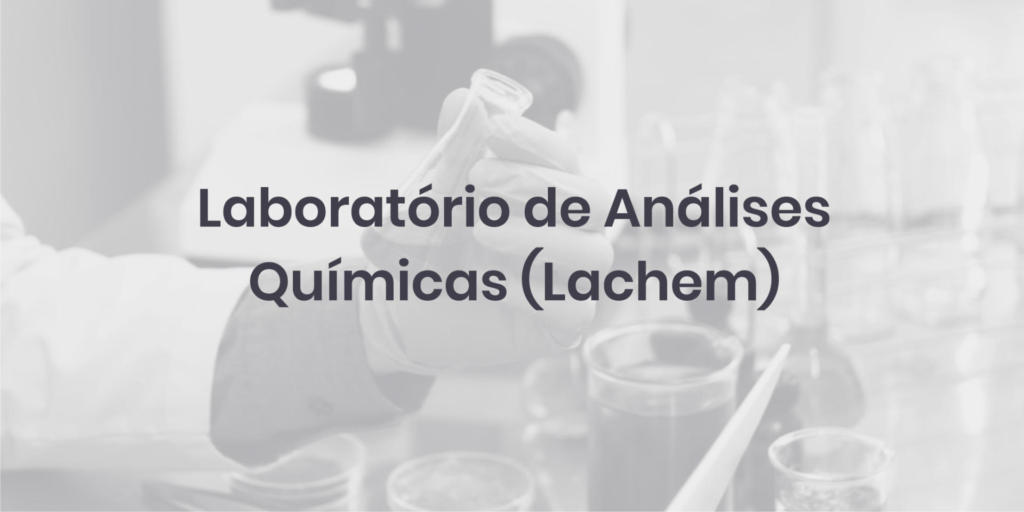 Laboratório de Análises Químicas (Lachem)
