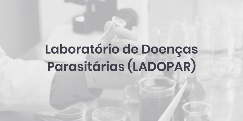 Laboratório de Doenças Parasitárias (LADOPAR)