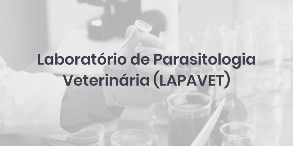Laboratório de Parasitologia Veterinária (LAPAVET)
