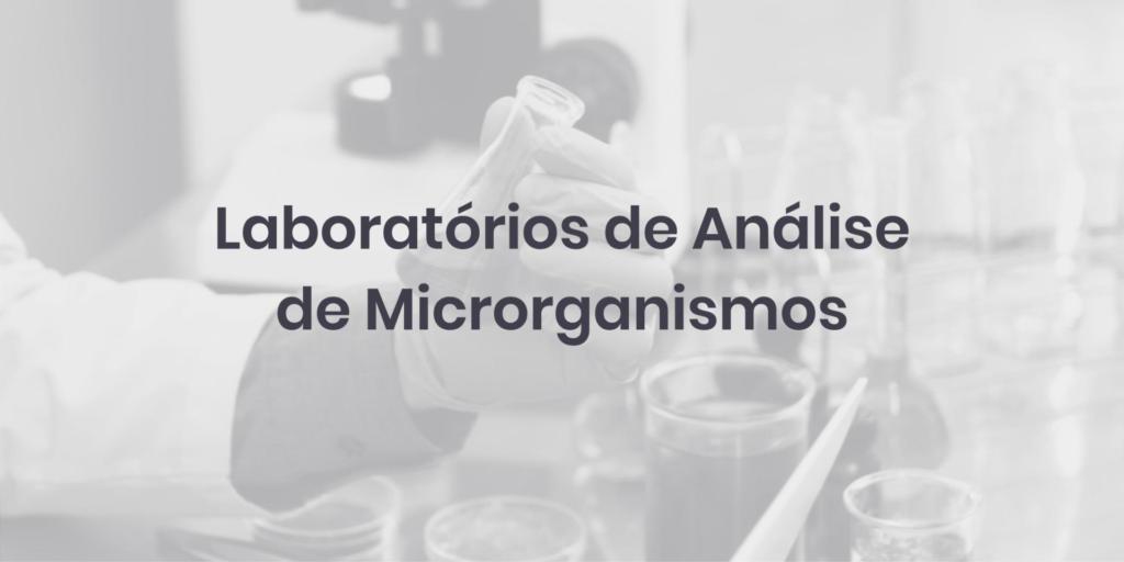 Laboratórios de Análise de Microrganismos