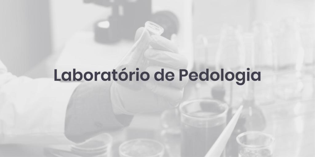 Laboratório de Pedologia
