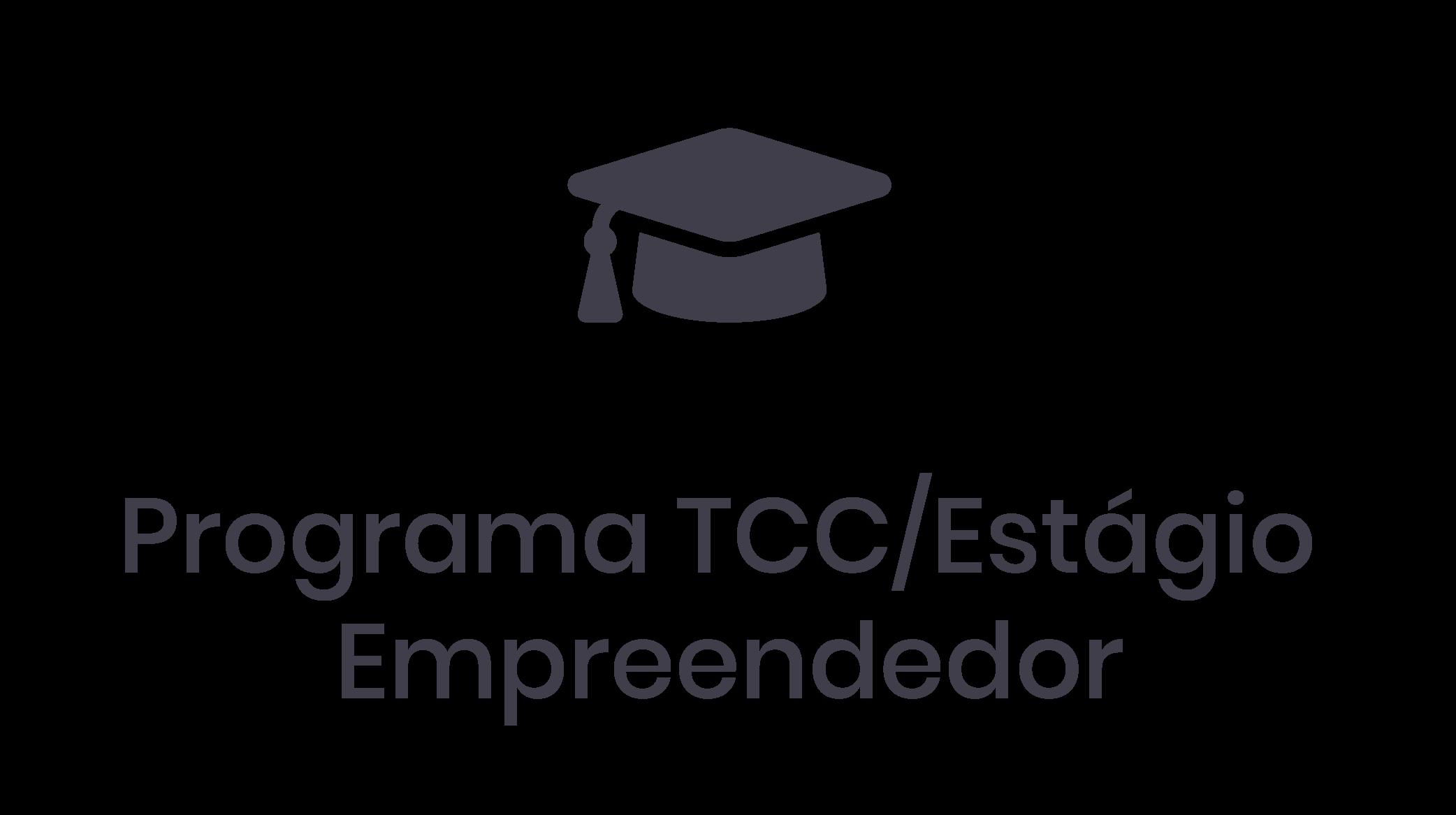 Programa TCC/Estágio Empreendedor