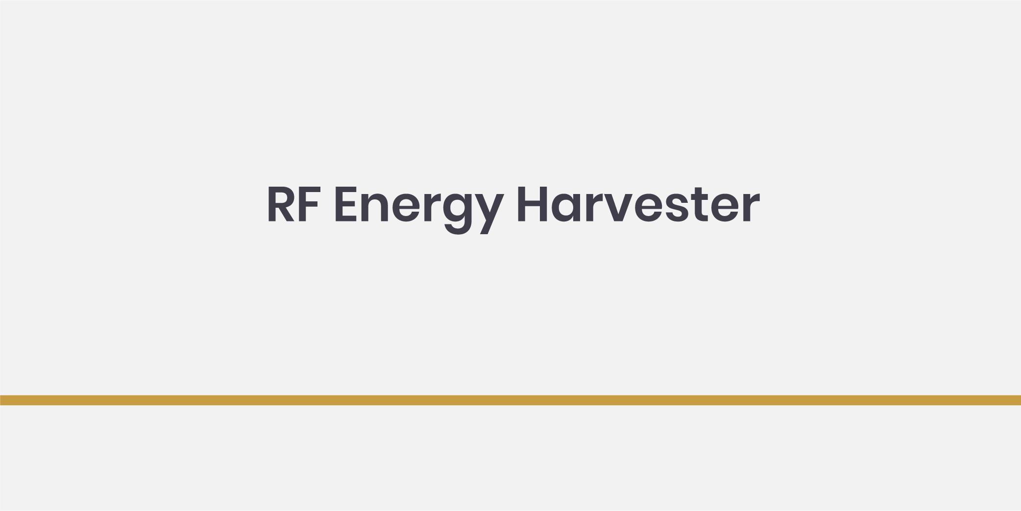 RF Energy Harvester