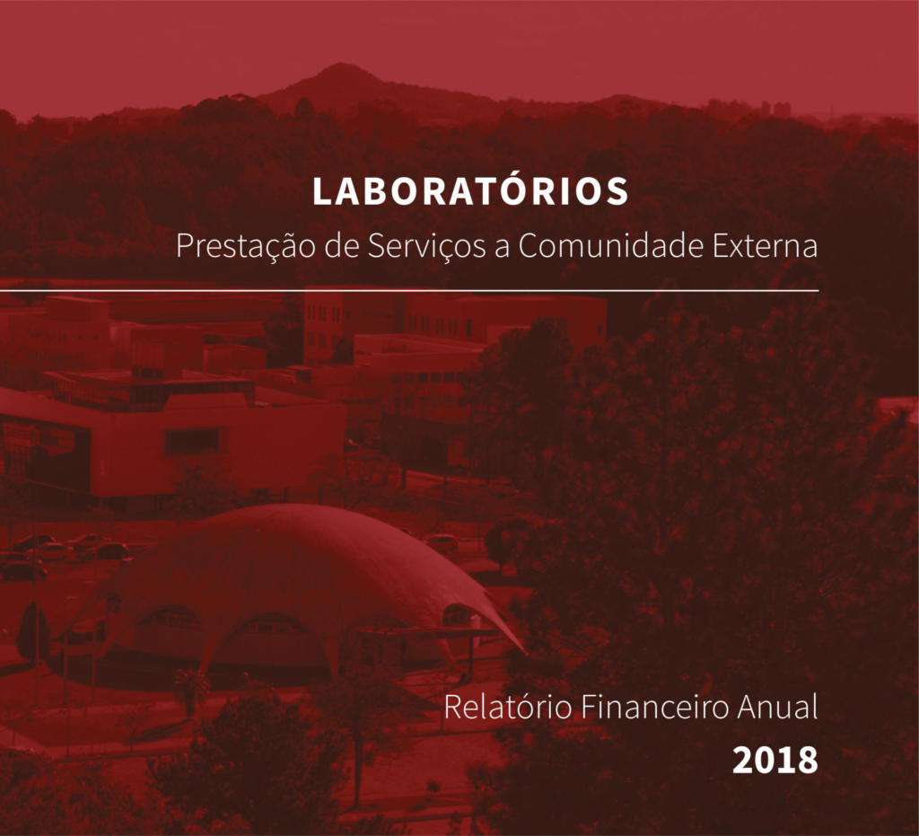 Laboratórios Prestação de Serviços a Comunidade Externa Relatório Financeiro Anual 2018