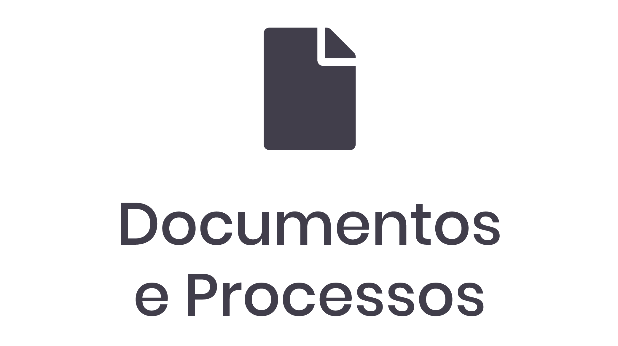 Documentos e Processos