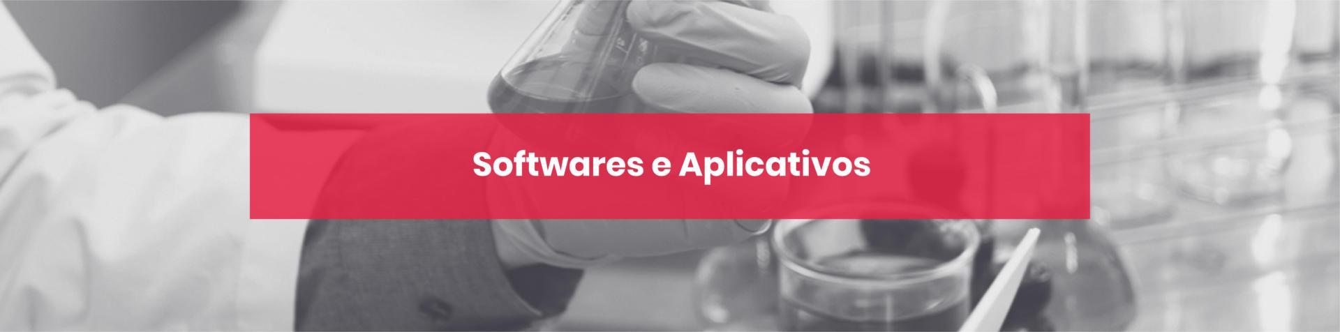 Softwares e Aplicativos