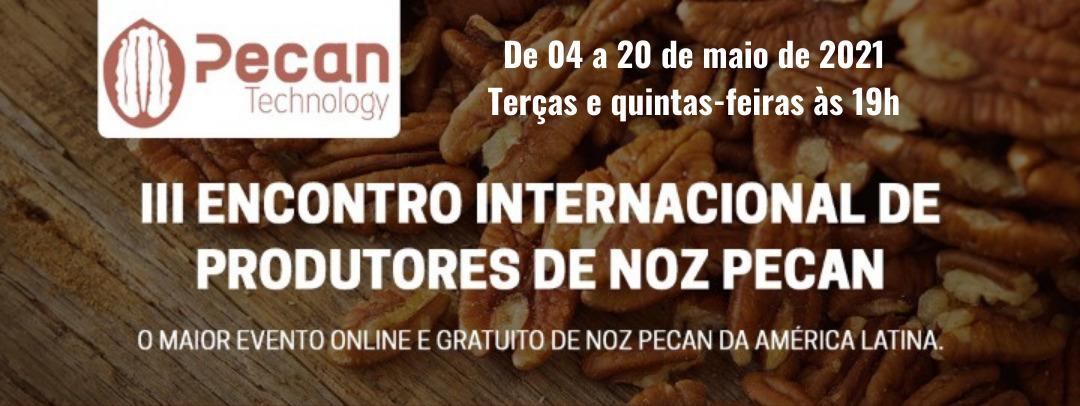 III Encontro Internacional de Produtores de Noz Pecan