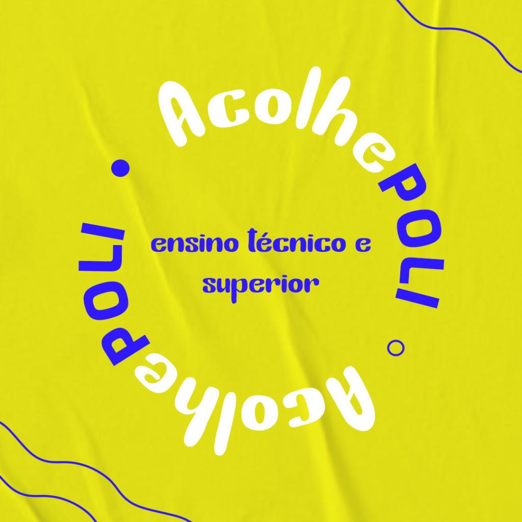 Arte e marca do AcolhePoli Ensino Técnico e Superior. Créditos: Bruno Cordeiro dos Santos