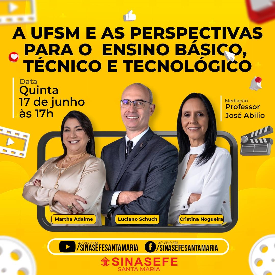 UFSM e as perspectivas para o ensino básico, técnico e tecnológico