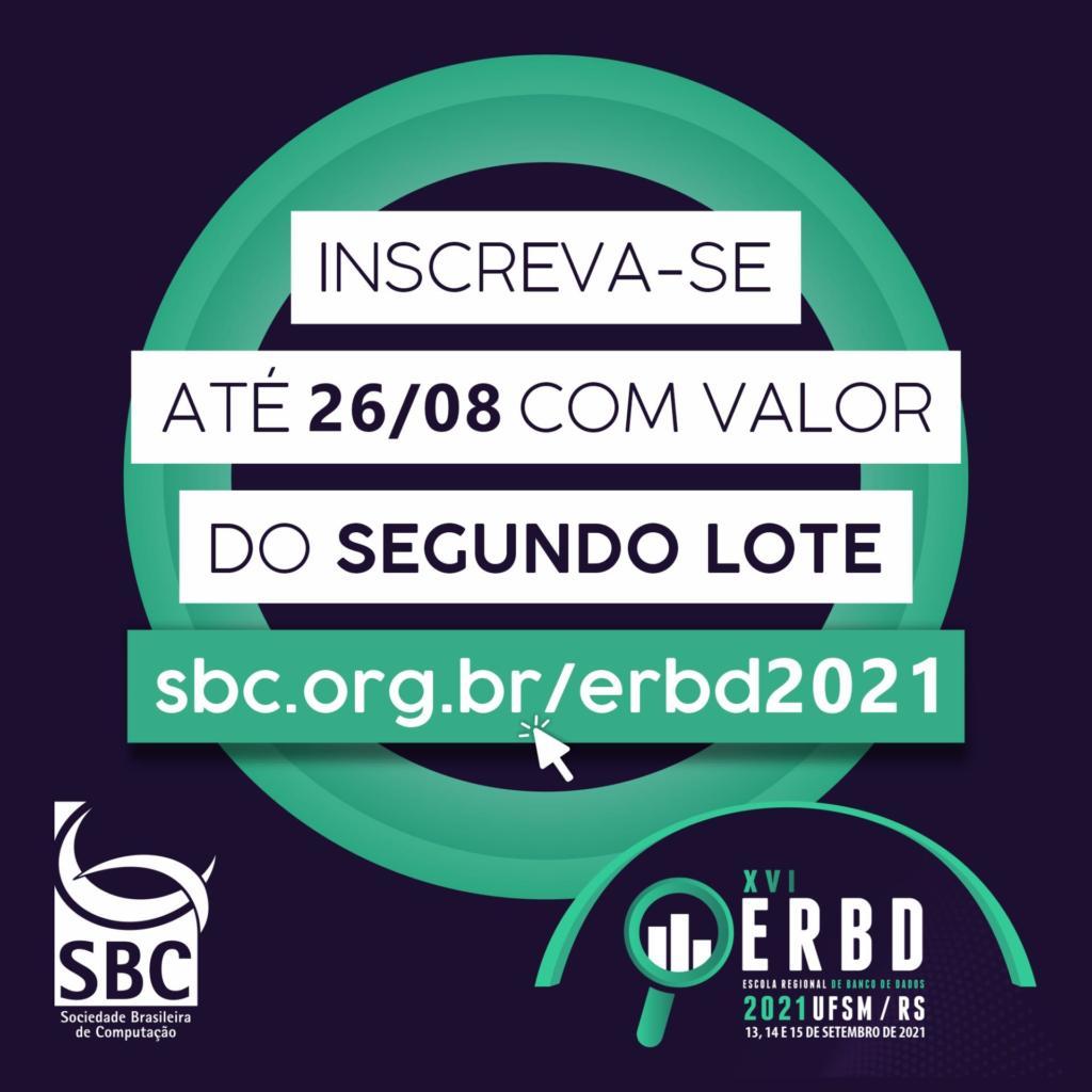 """Banner do evento com o texto: """"INSCREVA-SE ATÉ 26/08 COM VALOR DO SEGUNDO LOTE""""."""