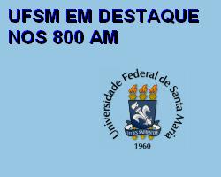 UFSM em destaque nos 800 AM
