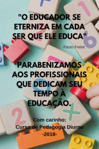 parabenizamos aos profissionais que dedicam seu tempo à educação. desejamos saúde alegria e coragem. 1