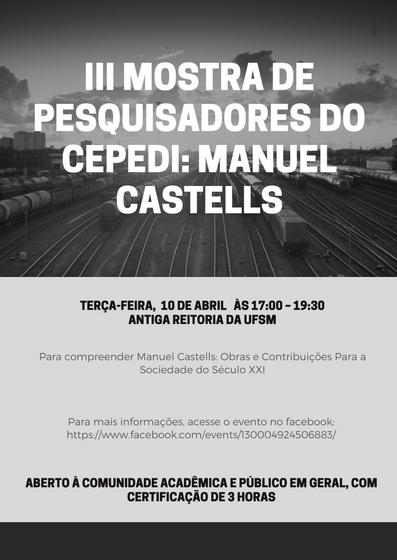 III Mostra de Pesquisadores do Cepedi Manuel Castells